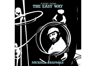 Michael Chapman - Playing Guitar The Easy Way - (CD)