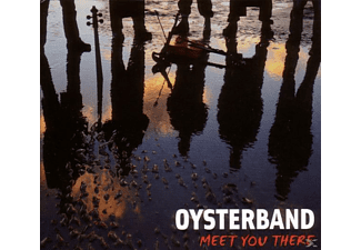Oysterband - Meet You There [CD]