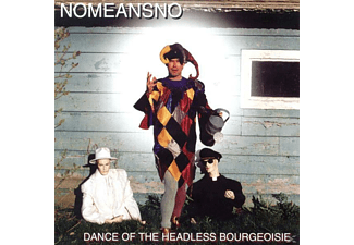 No Means No - Dance Of The Headless Bourgeoisie - (CD)