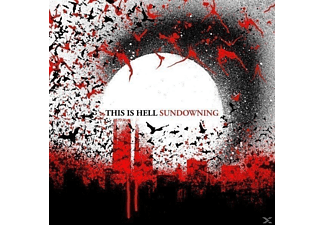 This Is Hell - Sundowning - (CD)