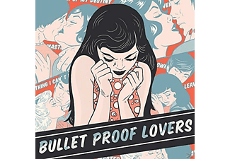 Bullet Proof Lovers - Bullet Proof Lovers [CD]