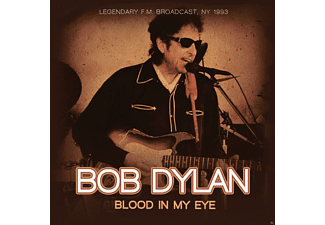 Bob Dylan - Blood In My Eye-Legendary F.M.Broadcast,NY 1993 - (CD)
