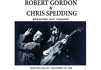 Robert Gordon & Chris Spedding - Breaking Out Tonight - (CD)