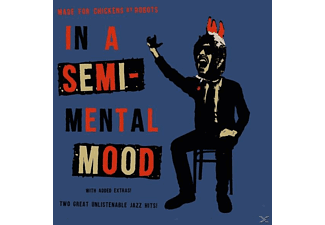 Made For Chickens By Robots - In A Semi-Mental Mood (7'' Vinyl) - (Vinyl)