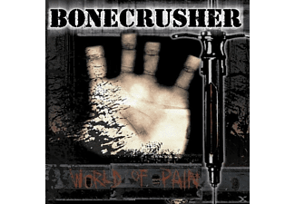 Bonecrusher - World Of Pain - (CD)