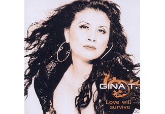 Gina T. - Love Will Survive - (CD)