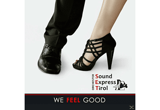 Orchester Sound Express Tirol - We Feel Good - (CD)