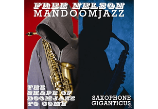 Free Nelson Mandoomjazz - The Shape Of Doomjazz To Come+Saxop - (CD)