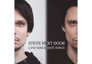 Steve Next Door - Love Songs, Hate Songs - (CD)
