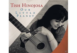 Hinojosa Tish - Our Little Planet - (CD)