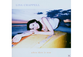 Lisa Chappell - When Then Is Now - (CD)