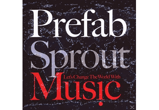 Prefab Sprout - Let's Change The World With Music [CD]