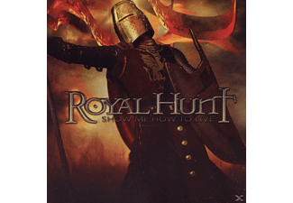 Royal Hunt - Show Me How To Live - (CD)