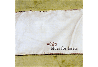 The Whip - Blues For Losers [Vinyl]