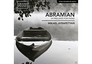 Mikael Ayrapetyan - 24 Preludes for Piano - (CD)