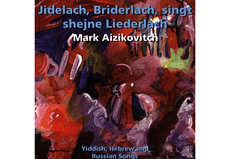 Mark Aizikovitch - Jidelach, Bridelach Singt/+ [CD]