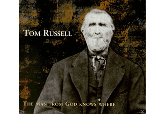 Tom Russell - The Man From God Knows Where - (CD)