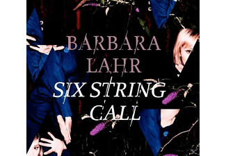 Barbara Lahr - Six String Call - (CD)