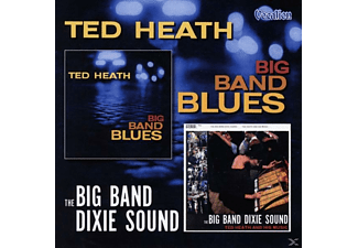Ted & His Orchestra Heath - Big Band Dixie Sound & Big Band Blues - (CD)