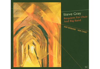 Steve Gray - Requiem For Choir & Big Band [CD]