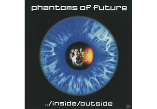 Phantoms Of Future - Inside/Outside - (CD)