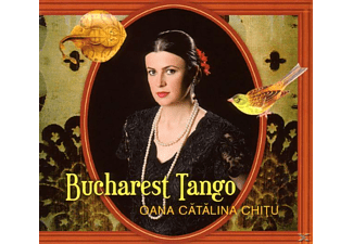 Oana Catalina Chitu - Bucharest Tango - (CD)