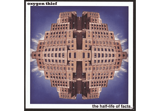 Oxygen Thief - The Half-Life Of Facts - (CD)