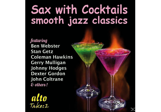 VARIOUS - Sax With Cocktails-Smooth Jazz Classics - (CD)