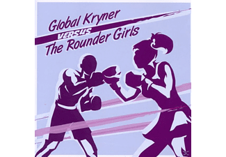 Global.Kryner - Global Kryner Versus The Rounder Girls - (CD)