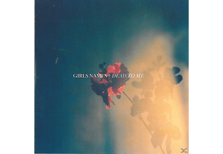 Girls Names - Dead To Me - (CD)