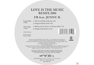 FR FEAT.JENNY B. - Love Is The Music-Remix 2006 - (Vinyl)