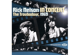 Rick Nelson - In Concert-The Troubadour, 1969 - (CD)
