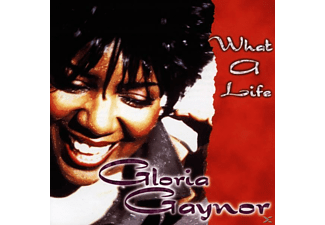 Gloria Gaynor - What A Life - (CD)