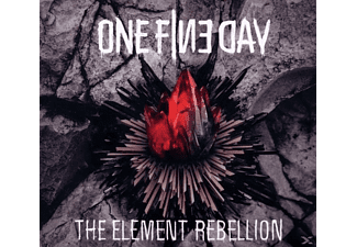 One Fine Day - The Element Rebellion - (CD)