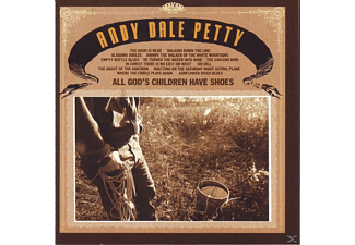 Andy Dale Petty - All God's Children Have Shoes - (CD)