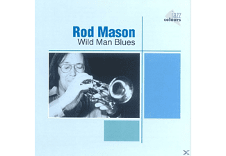 Rod Mason - Wild Man Blues - (CD)