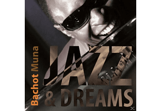 Bachot Muna - Jazz & Dreams - (CD)