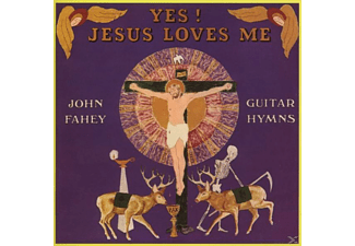 John Fahey - YES! JESUS LOVES ME [CD]