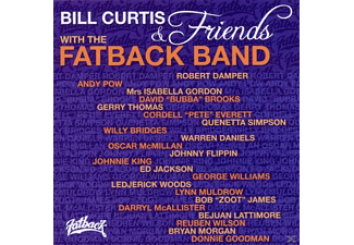 Bill Curtis - Bill Curtis & Friends With The Fatback Band - (CD)