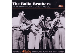 The Balfa Brothers - Play Traditional Cajun Music - (CD)