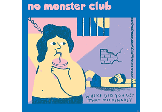 No Monster Club - Where Did You Get That Milkshake EP (7Inch) - (Vinyl)