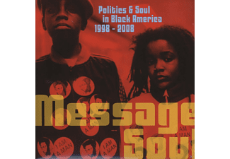 VARIOUS - Message Soul:Politics & Soul In Black America 1998 - (Vinyl)