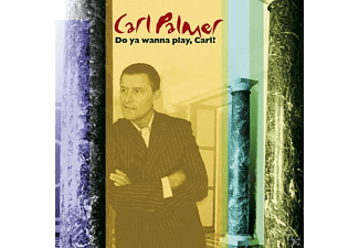 Carl Palmer - Do You Wanna Play,Carl? The Carl P - (CD)