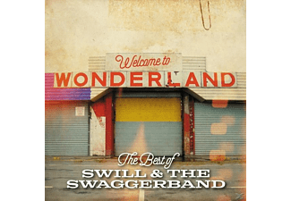 Swill & The Swaggerband - Welcome To Wonderland (The Best Of) - (CD)