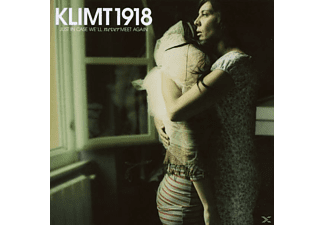 Klimt 1918 - Just In Case We'll Never Meet Again - (CD)