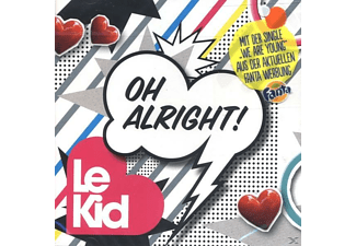 Le Kid - Oh Alright! - (CD)