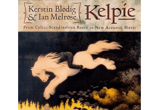 Kelpie (Blodig,Kerstin & Melrose,Ian) - From Celtic Scandinavian Roots To New Acous [CD]