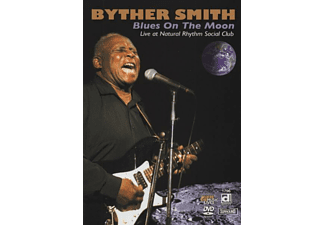 Byther Smith - Blues On The Moon: Live At Natural Rhythm Social C - (DVD)