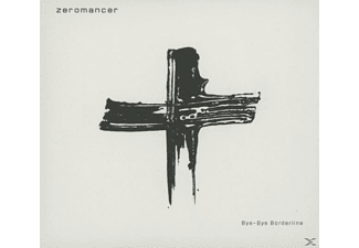 Zeromancer - Bye-Bye Borderline [CD]