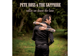 Pete & The Sapphire Ross - Rollin On Down The Lane - (CD)